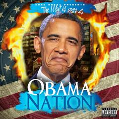 The Wait Is Over 4: Obama Nation