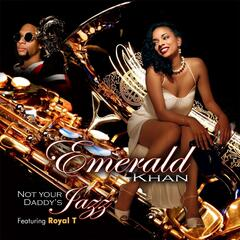 Not Your Daddy's Jazz (feat. Royal T)