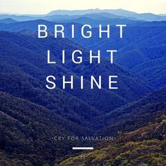 Bright Light Shine