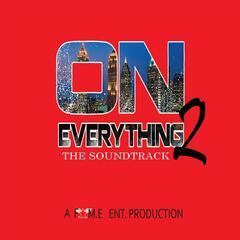 On Everything 2 (The Soundtrack)