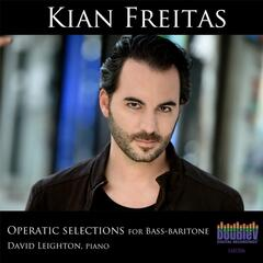 Kian Freitas: Operatic Selections for Bass-Baritone
