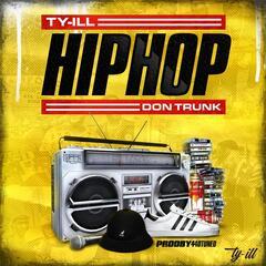 Hip Hop (feat. Don Trunk)