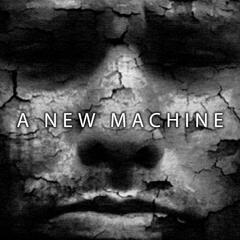 A New Machine