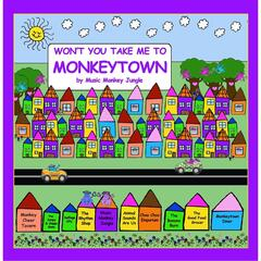 Won't You Take Me to Monkeytown