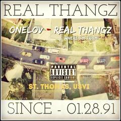 Real Thangz (Where I'm From)