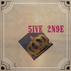 5ive 2n9e
