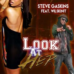 Look at Her (feat. Wilskinit)