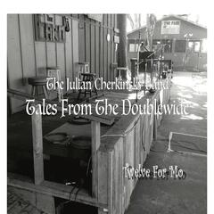Tales from the Doublewide: Twelve for Mo