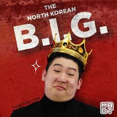 The North Korean B.I.G.