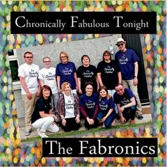 Chronically Fabulous Tonight