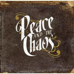 Peace and the Chaos