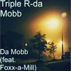 Da Mobb (feat. Foxx-a-Mill)