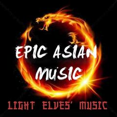 Epic Asian Music