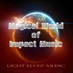 Magical World of Impact Music