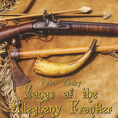 Songs of the Allegheny Frontier