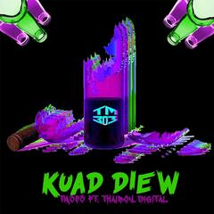 Kuad Diew (feat. Thaiboy Digital)