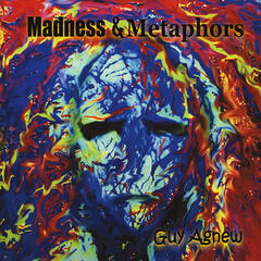 Madness & Metaphors