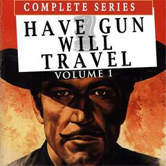 Have Gun Will Travel, Vol. 1