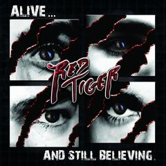 Alive... and Still Believing