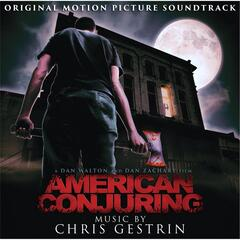 American Conjuring: Original Motion Picture Soundtrack
