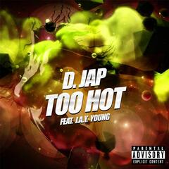 Too Hot (feat. J.A.Y. Young)