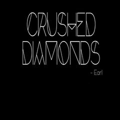 Crushed Diamonds