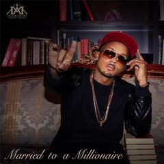 Married to a Millionaire