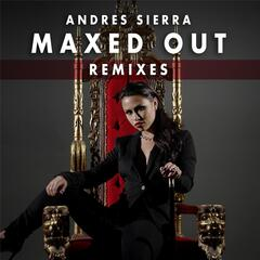Maxed out (Remixes)