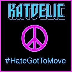 Hate Got to Move