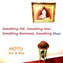 Something Old, Something New, Something Borrowed, Something Blues