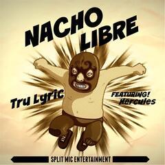 Nacho Libre (feat. Hercules)