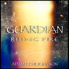Guardian Rising Fire