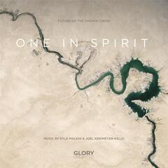 """One in Spirit (From """"Future of the Church"""")"""