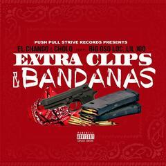 Extra Clips & Bandanas (feat. Big Oso Loc & Lil JGO)
