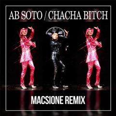 Cha Cha Bitch (Macsione Remix)