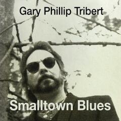 Smalltown Blues