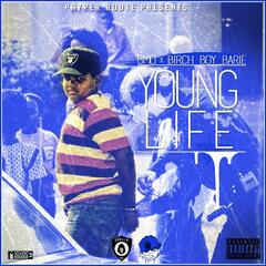 Young Life (feat. Birch Boy Barie)