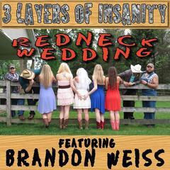 Redneck Wedding (feat. Brandon Weiss)