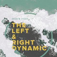 The Left & Right Dynamic