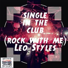 Single in the Club (Rock with Me)
