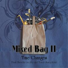 Mixed Bag II: Time Changes