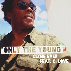 Only the Young (feat. C. Love)