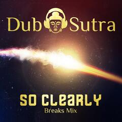 So Clearly (Breaks Mix)
