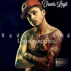 Underrated Underground.