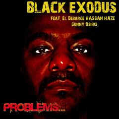 Problems... (feat. Hassan Haze, Sunny Osiris & El Debarge)