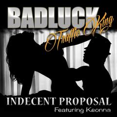 Indecent Proposal (feat. Keonna)
