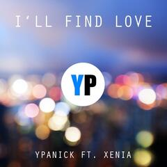 I'll Find Love (feat. Xenia)