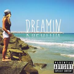 Dreamin (feat. Idan)
