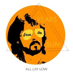 All Lay Low