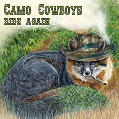 Camo Cowboys Ride Again